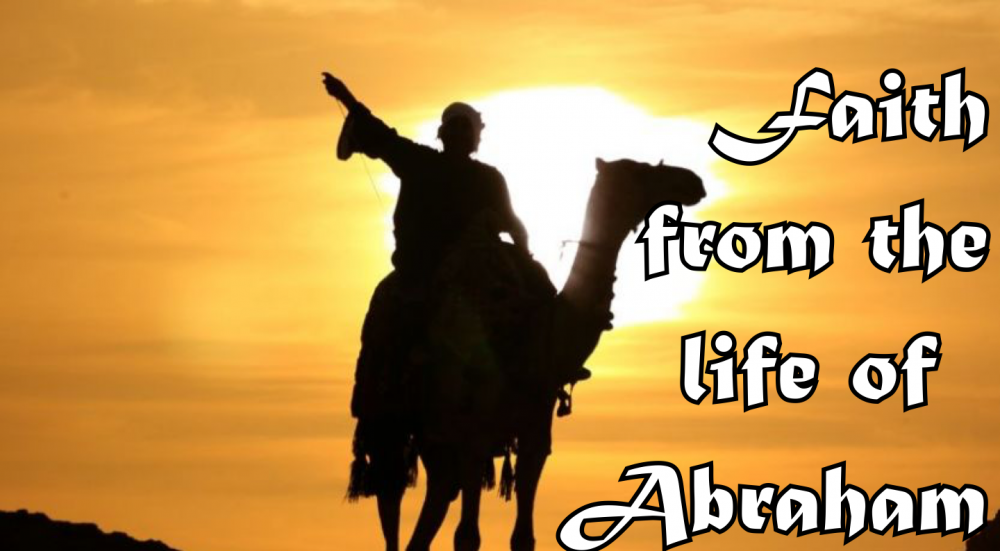 Faith from the life of Abraham