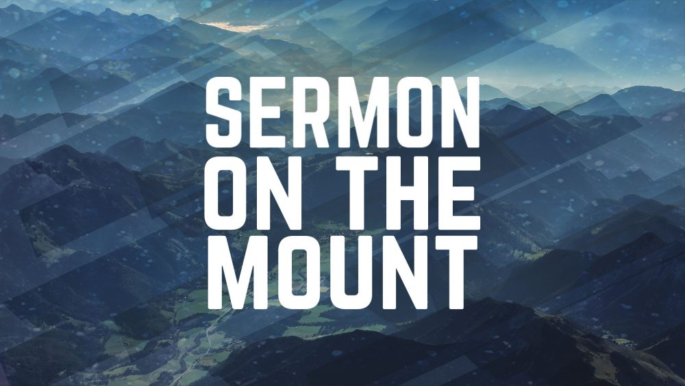 SERMON ON THE MOUNT SERIES